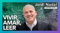 Vivir, amar, leer | Entrevista a Jordi Nadal